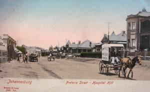 Pretoria street looking east early 1900s
